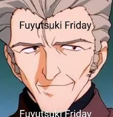 fyutsuki friday